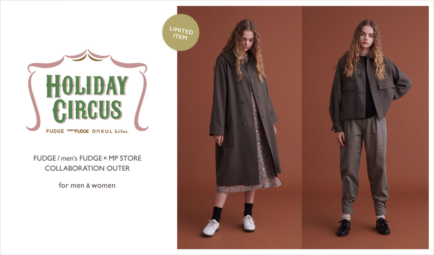 Holiday Circus 2020FUDGE / men's FUDGE × MP STORECOLLABORATION OUTER